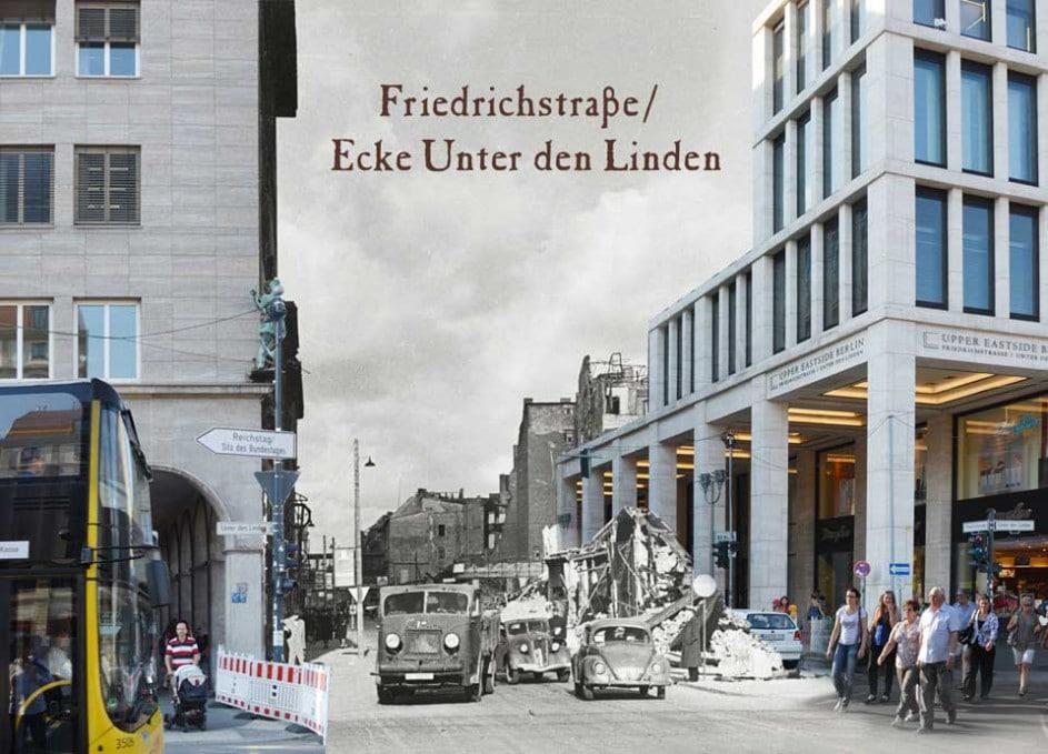Berlin Friedrichstrasse Unter den Linden 1945 2015 Zeitreise