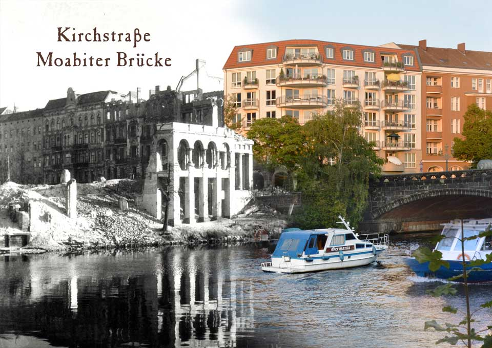 Berlin Kirchstrasse Moabiter Brücke 1945 2015 Zeitreise