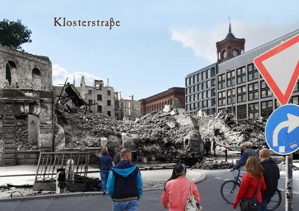 Berlin Klosterstrasse Grunerstrasse 1945 2015 Zeitreise