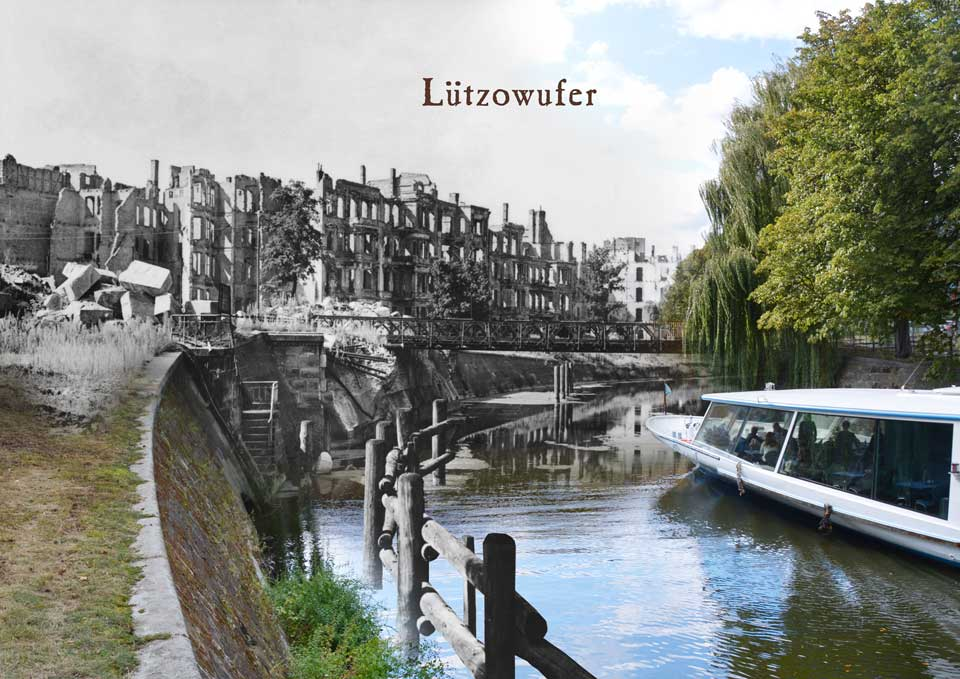 Berlin Luetzowufer 1945 2015 Zeitreise