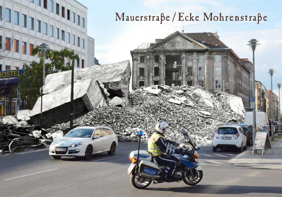 Berlin Mauerstrasse Mohrenstrasse 1945 2015 Zeitreise