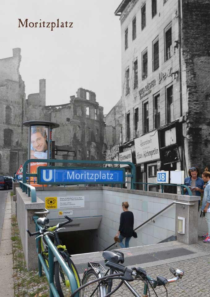 Berlin Moritzplatz 1945 2015 Zeitreise