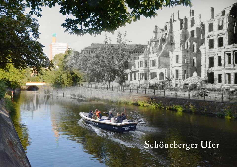 Berlin Schoeneberger Ufer 1945 2015 Zeitreise