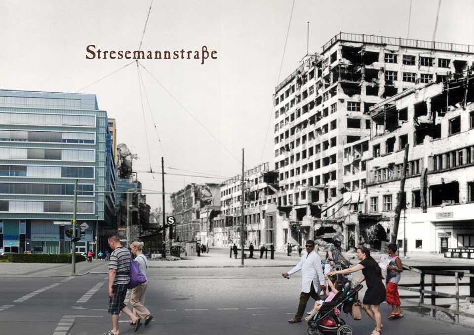 Berlin Stresemannstrasse 1945 2015 Zeitreise