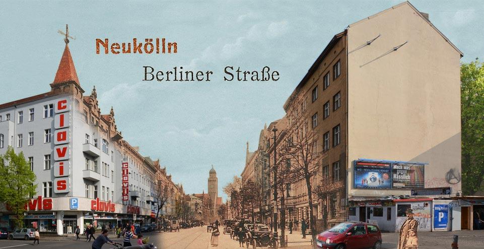 Berlin Neukoelln Berliner Strasse Zeitreise
