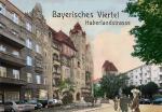 Haberlandstraße / Bayrisches Viertel